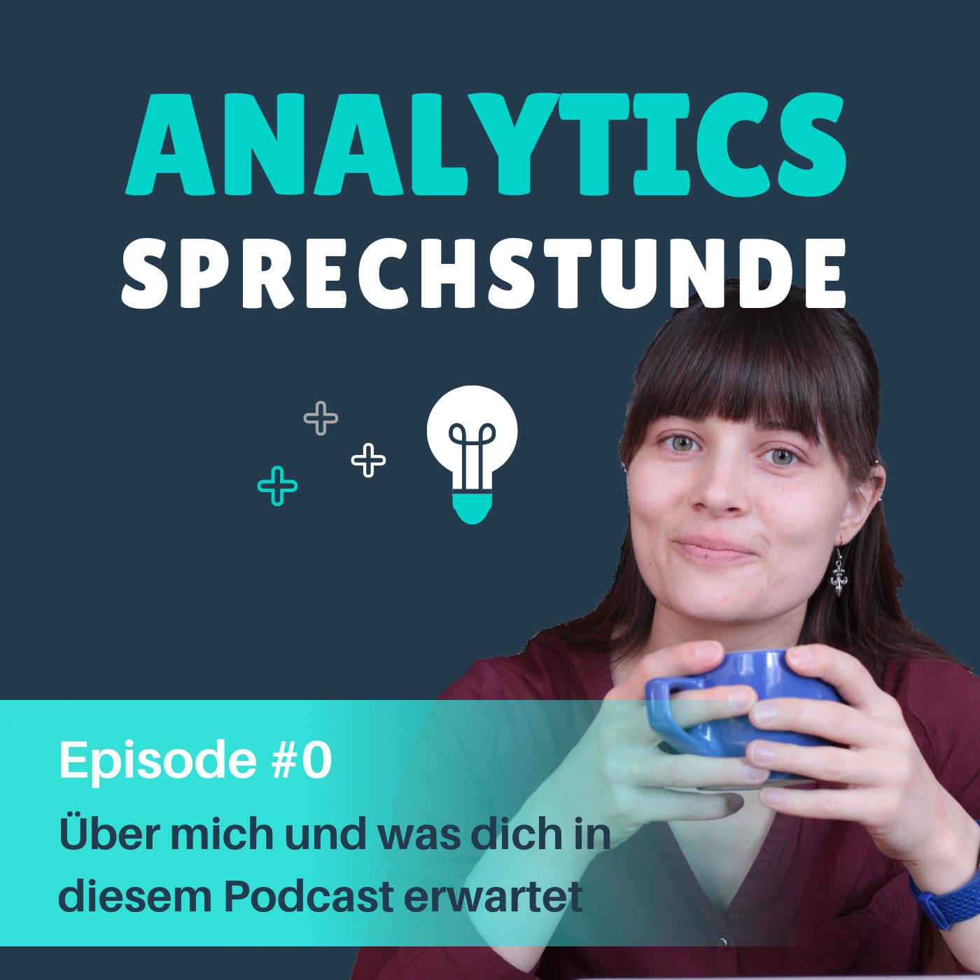 Podcast Episode 0 Über mich und was dich in diesem Podcast erwartet