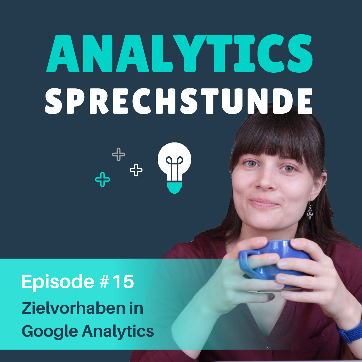 Episode-15-Zielvorhaben-in-Google-Analytics