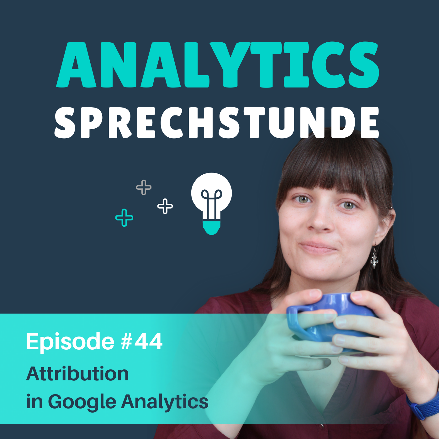 44 Attribution in Google Analytics