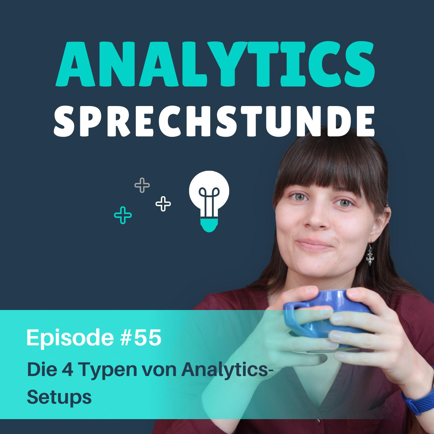 55 Die 4 Typen von Analytics-Setups