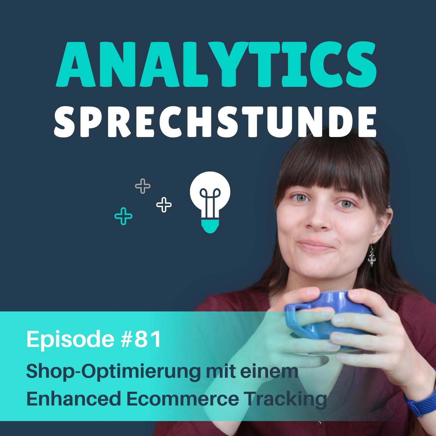 81 Shop-Optimierung mit einem Enhanced Ecommerce Tracking